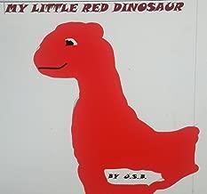 My Little Red Dinosaur