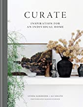 Curate: Inspiration for an Individual Home (English Edition)