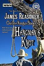 Hangman's Knot (Outlaw Ranger Book 2)