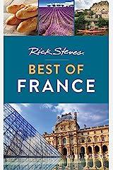 Rick Steves Best of France (Rick Steves Travel Guide) Kindle Edition