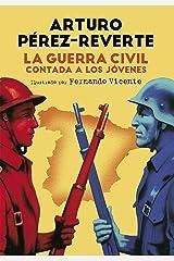 La Guerra Civil contada a los jóvenes (Spanish Edition) Formato Kindle