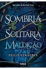 Sombria e solitária maldição (Cursebreakers Livro 1) eBook Kindle