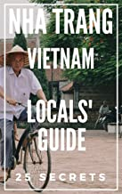 Nha Trang 25 Secrets - The Locals Travel Guide For Your Trip to Nha Trang (Vietnam) 2019