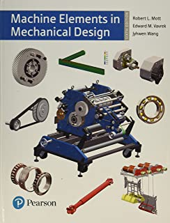 Machine Elements in Mechanical Design (6th Edition) (What's New in Trades & Technology)