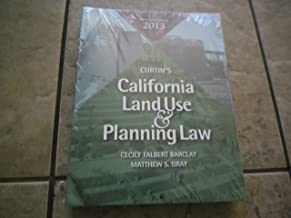 Curtin's California Land Use & Planning Law Thirty-third Edition (33rd Edition ) 2013