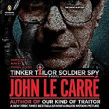 Tinker, Tailor, Soldier, Spy: A George Smiley Novel