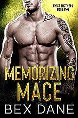 Memorizing Mace (Twist Brothers Book 2) Kindle Edition