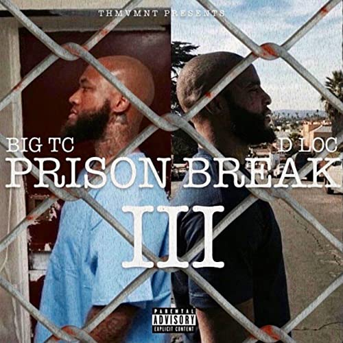 Prison Break 3 Explicit By Dloc On Amazon Music Amazoncom