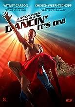 dancin it's on