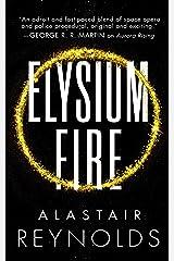 Elysium Fire (The Prefect Dreyfus Emergencies, 2) Kindle Edition