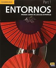 Entornos Beginning Student's Book Part 1 plus ELEteca Access (Spanish Edition)