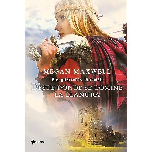Las guerreras Maxwell, 2. Desde donde se domine la llanura eBook ...
