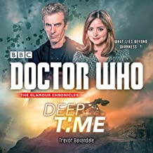 Doctor Who: Deep Time: A 12th Doctor Novel
