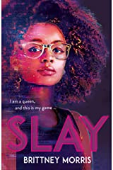 SLAY: the Black Panther-inspired novel about virtual reality, safe spaces and celebrating your identity Kindle Edition