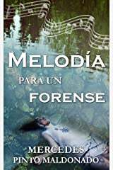 Melodía para un forense (Spanish Edition) Kindle Edition