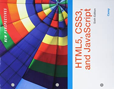 Bundle: New Perspectives on HTML5, CSS3, and JavaScript, Loose-leaf Version, 6th + SAM 365 & 2016 Assessments, Trainings, and Projects Printed Access Card with Access to 1 MindTap Reader for 6 months
