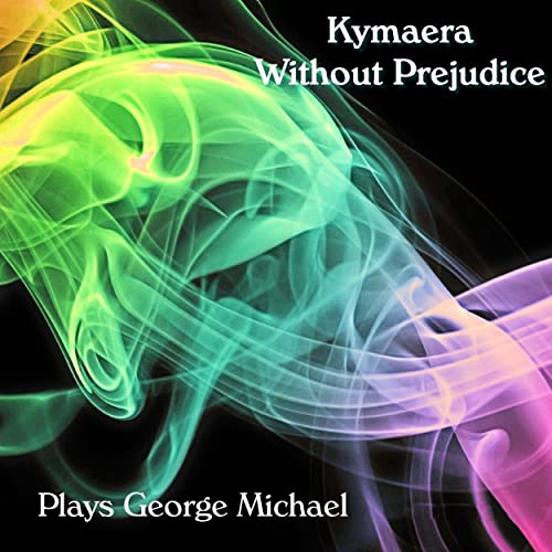 Without Prejudice (Plays George Michael)