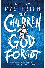 The Children God Forgot Kindle Edition