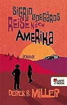 Sigrid Ødegårds Reise nach Amerika (German Edition)
