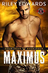 Maximus (Special Forces: Operation Alpha) (Gold Team Book 4) Kindle Edition