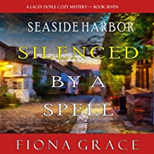 Silenced by a Spell: A Lacey Doyle Cozy Mystery, Book 7