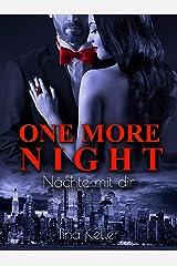 One more Night - Nächte mit dir (German Edition) Format Kindle