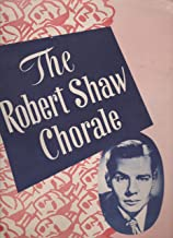 THE ROBERT SHAW CHORALE AND STRING ENSEMBLE: Signed program.