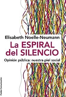 La espiral del silencio: Opinión pública: nuestra piel
