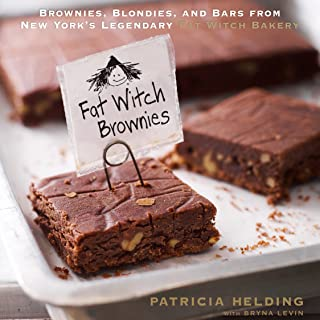 Fat Witch Brownies: Brownies, Blondies, and Bars from New York's Legendary Fat Witch Bakery (Fat Witch Baking Cookbooks)