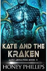 Kate and the Kraken: A SciFi Alien Romance (Alien Abduction Book 11) Kindle Edition