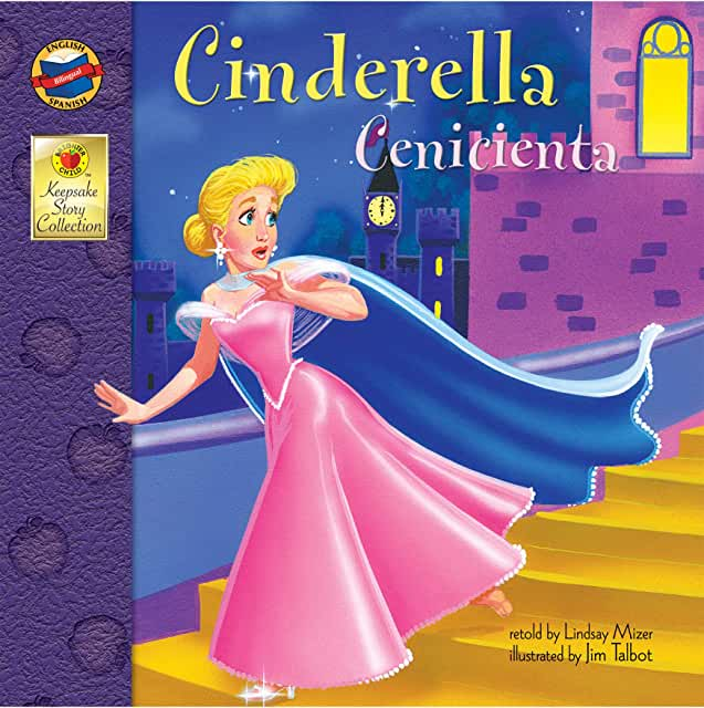 Cinderella = Cenicienta ; English-Spanish / translated by Ivan Chincoya. cover