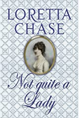 Not Quite A Lady: Number 4 in series (Carsington Brothers) Kindle Edition