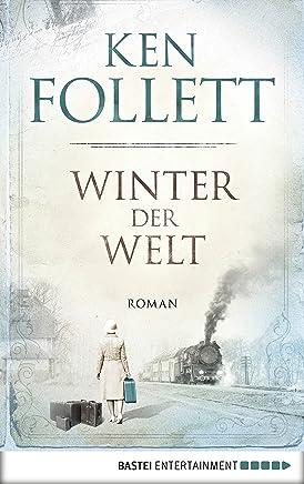 Winter der Welt JahrhundertTrilogie Band 2 by Ken Follett