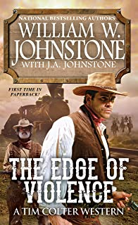 The Edge of Violence (A Tim Colter Western Book 2)