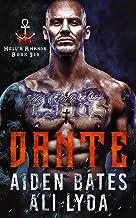 Dante (Hell's Ankhor Book 6)