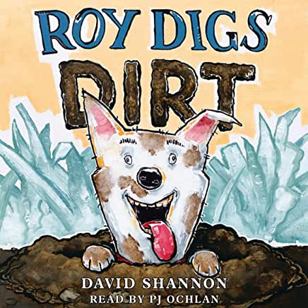 Roy digs dirt David Shannon. cover