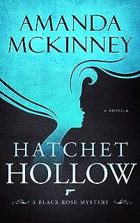 Hatchet Hollow (A Black Rose Mystery Book 2)