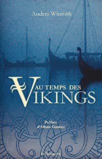 Au temps des Vikings (French Edition)