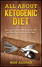 All About Ketogenic Diet: Learn If this Diet is Right for  You or NOT and What Food Options do You Have
