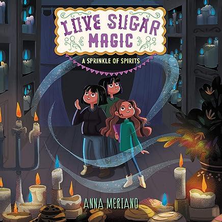 Love Sugar Magic: A Sprinkle of Spirits: The Love Sugar Magic Series, book 2