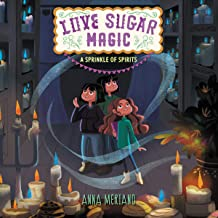 Love Sugar Magic: A Sprinkle of Spirits: The Love Sugar Magic Series, book 2