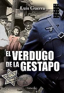 El verdugo de la Gestapo (Spanish Edition)