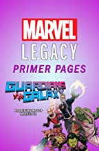 Guardians of the Galaxy - Marvel Legacy Primer Pages (All-New Guardians Of The Galaxy (2017-2018))