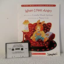 """Story Book & Cassette Scholastic Set """" When I Feel Angry """" by Cornelia Maude Spelman """" From The Way I Feel Series & A School Market Edition for home or class schooling from 2000"""