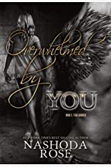 Overwhelmed by You (Tear Asunder Book 2) Kindle Edition