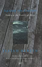 Against the Current: Essays in the History of Ideas (Pimlico) (English Edition)