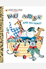Mr. Noah and His Family (Little Golden Book) Kindle Edition