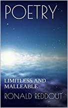 POETRY: LIMITLESS AND MALLEABLE (Story Poems and Poetry Book 1)