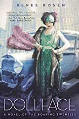 Dollface: A Novel of the Roaring Twenties Kindle Edition