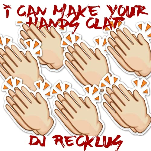 I Can Make Your Hands Clap By Dj Recklus On Amazon Music Amazon Com Lyrics to 'handclap' by fitz & the tantrums. your hands clap by dj recklus on amazon